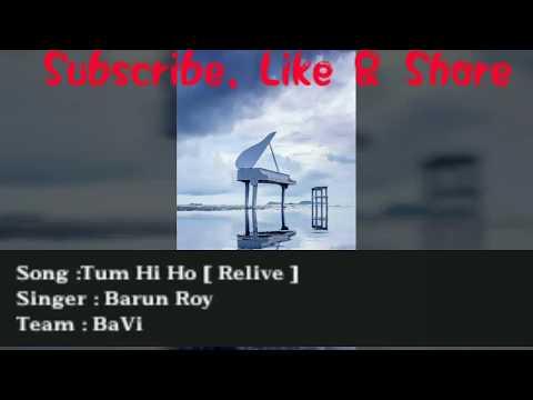 Tum Hi Ho [ Relive ] | By Barun Roy