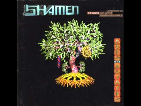 The Shamen - MK2A