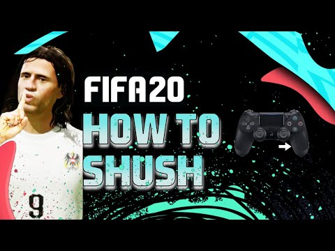 HOW TO SHUSH IN FIFA 20...SHHHHH!!!! PS4 AND XBOX.