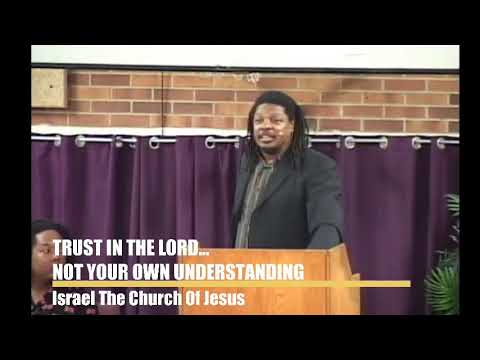 TRUST IN THE LORD...NOT YOUR OWN UNDERSTANDING