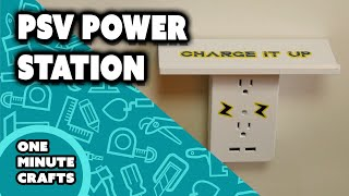 PSV POWER STATION - One Minute Crafts