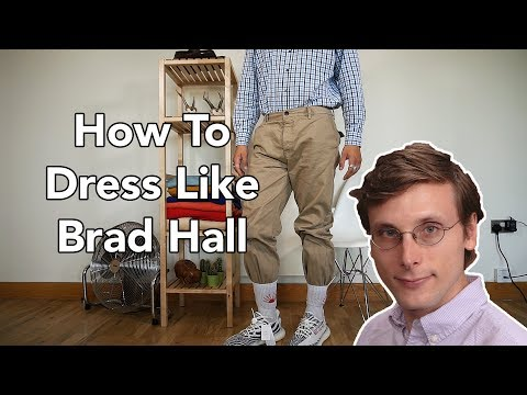 How To Dress Like  Brad Hall