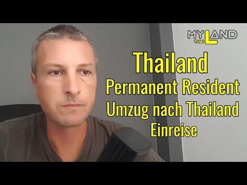 Thailand - Umzug nach Thailand / Permanent Resident / Einreise