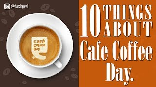 Top 10 Cafe Coffee Day [CCD] Lesser Known Facts
