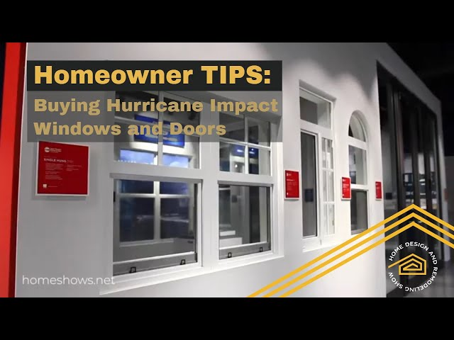 Homeowner Tips: Buying Hurricane Impact Windows and Doors for Your Home.