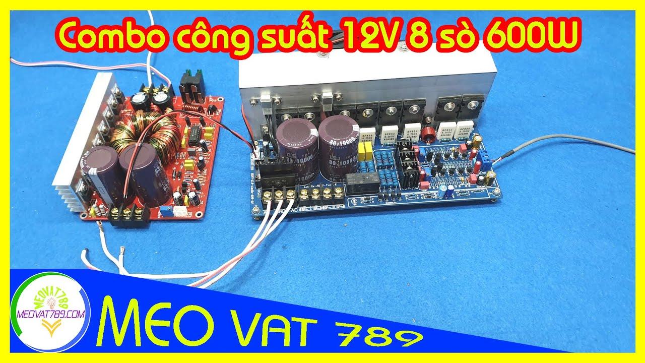 Combo khuếch đại công suất 12V 8 sò 2 kênh 600W - 12V power amplifier circuit  Zalo 0399774789