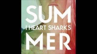 I Heart Sharks - Lies