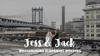 Elopement Wedding Jess & Jack | Williamsburg | Manhattan |  Brooklyn DUMBO