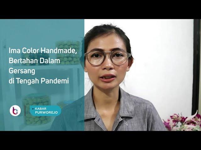 Ima Color Handmade, Bertahan Dalam Gersang di Tengah Pandemi