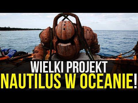 Wielki projekt! Nautilus w oceanie!
