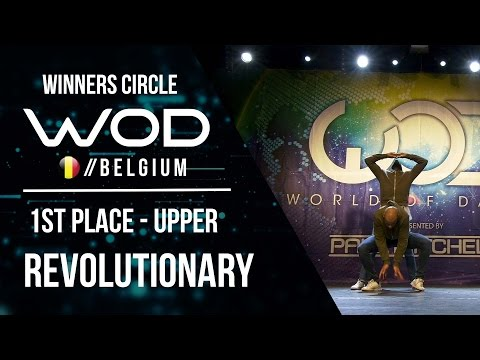 Revolutionary | 1st Place Upper Division | Winner Circle | World of Dance Belgium 2017 |  #WODBE17