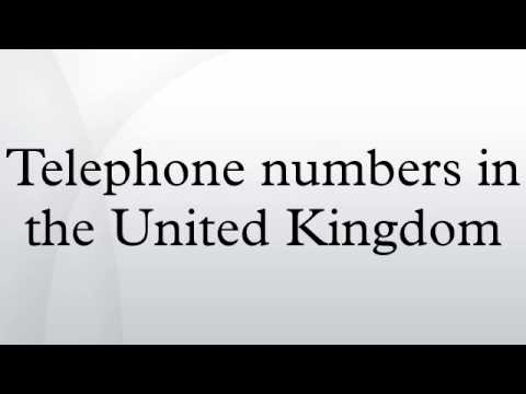 Telephone numbers in the United Kingdom