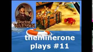 Doctor Watson Treasure Island part 11