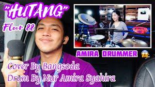 Download Lagu Hutang - Floor 88 (cover by Bangsoda & Nur Amira Syahira) mp3