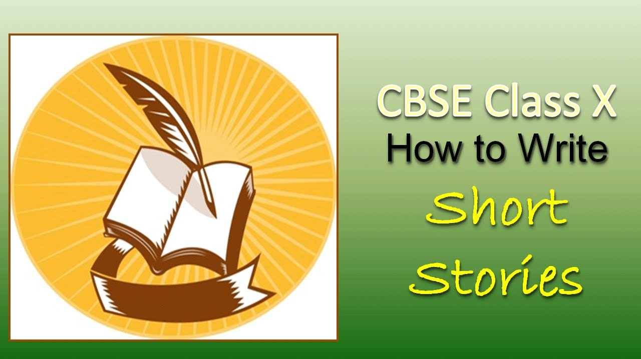 English Story Writing for Class 10 CBSE