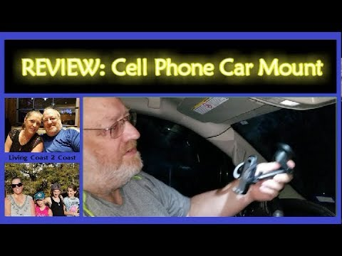 Universal Cell Phone Car Mount |:| REVIEW |:| Fulltime RV Family Living Coast 2 Coast