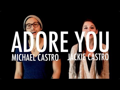 Miley Cyrus - Adore You (Michael & Jackie Castro Cover)