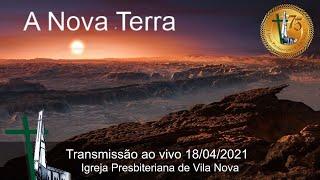 A Nova Terra - Preleção nº 13