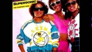 "JJ Fad- Supersonic (Dave ""Mix It Up"" Fairman Remix)"