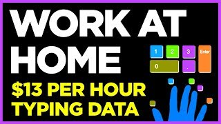 Work At Home - $13 Per Hour Data Entry Work