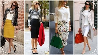 FASHION TRENDS 2018 | PROFESSIONAL ELEGANT PENCIL SKIRTS OUTFITS FOR WOMEN