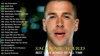 Shayne Ward Best Beautiful Love Songs Of All Time | Shayne Ward Love Songs