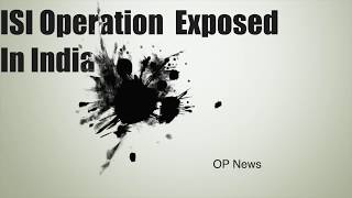 ISI Operation In India, Exposed!!!Satire