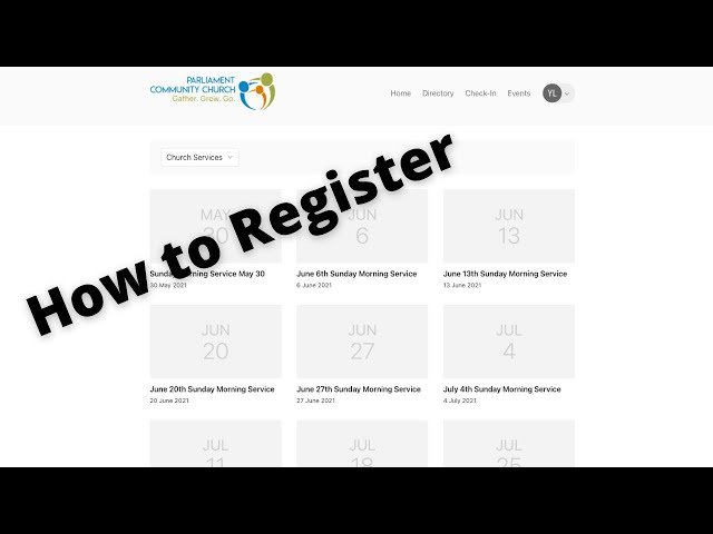 How To Register for Sunday Morning Services on PCC's Website