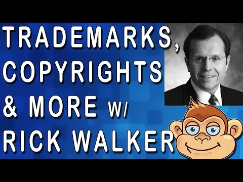 Trademarks, Copyrights and MORE with Attorney, Rick Walker