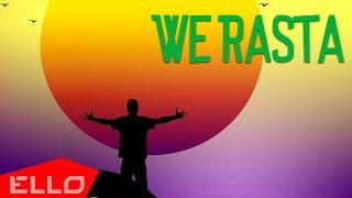 SunStones - We Rasta