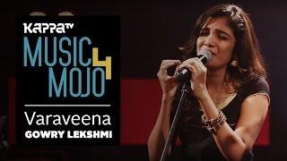 Varaveena - Gowry Lekshmi ft. Anoop Mohandas - Music Mojo Season 4 - KappaTV
