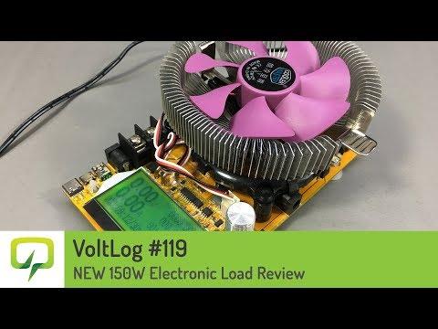 Voltlog #119 - 150W Dummy Load Review