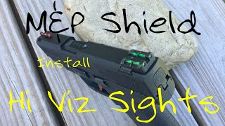 M&P Shield   Hi Viz Sights   Install