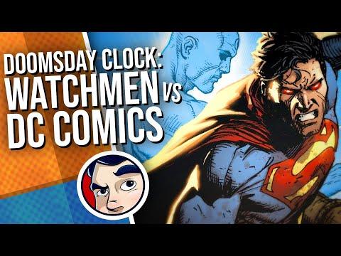 doomsday-clock:-watchmen-vs-dc-universe---full-story-|-comicstorian