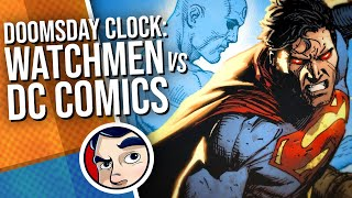 Doomsday Clock: Watchmen VS DC Universe - Full Story | Comicstorian