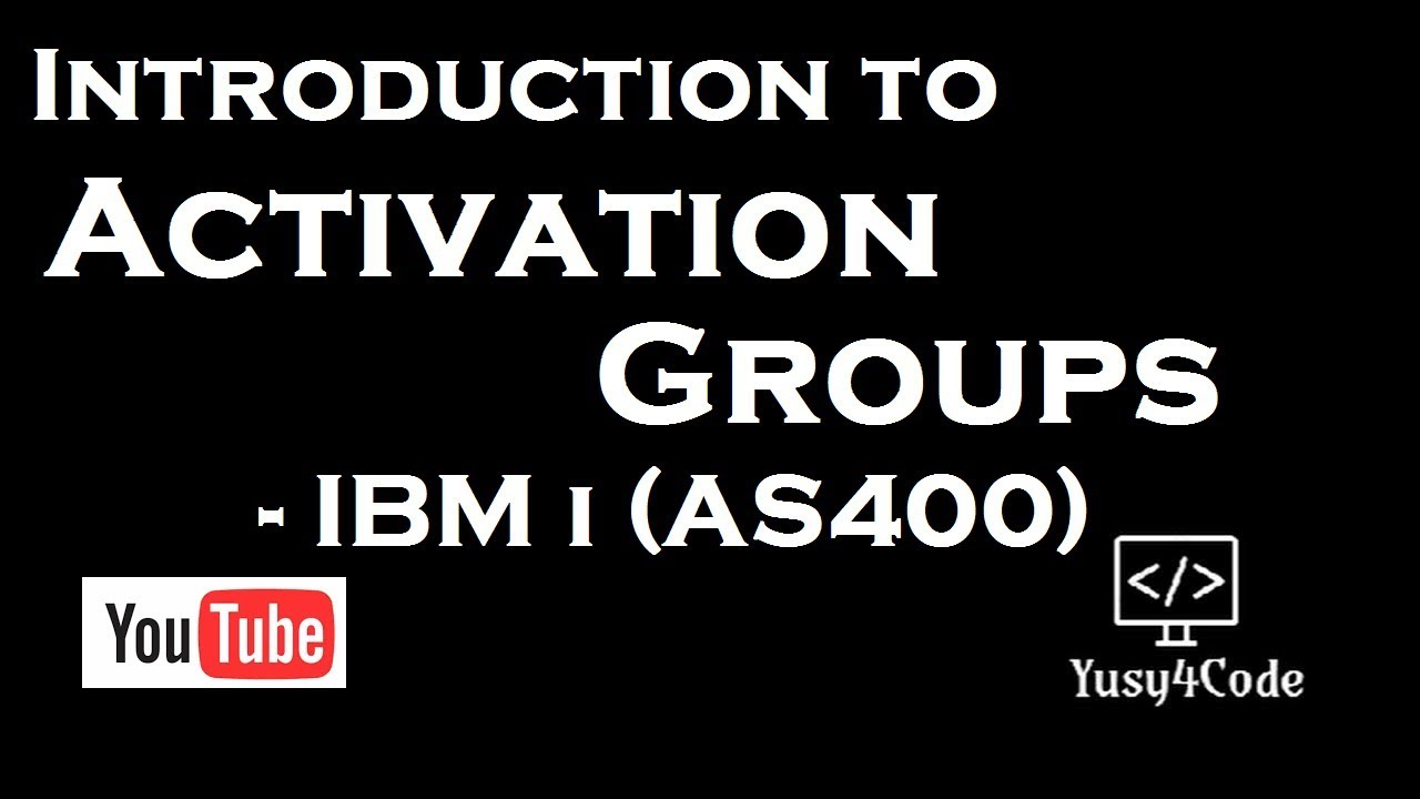 Understanding Activation Groups in IBM I RPGLE | yusy4code