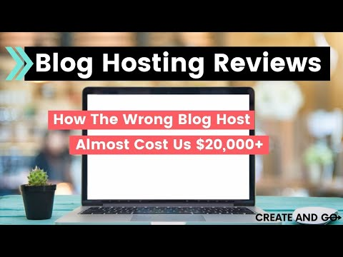 Blog Hosting Reviews - How The Wrong Host Almost Cost Us $20,000+