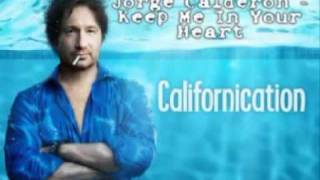 Californication 2 Staffel Jorge Calderon   Keep Me In Your Heart