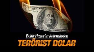 Bekir Hazar    Terörist dolar