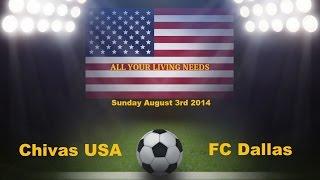 MLS Chivas USA vs FC Dallas Predictions Major League Soccer 2014
