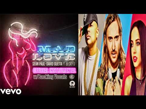 Instrumental | MAD LOVE | Sean Paul, David Guetta Ft. Becky G (audio) W/Backing Vocals