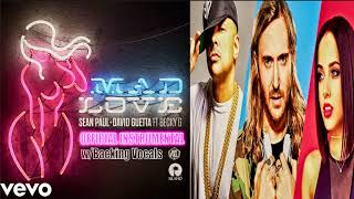 Instrumental | MAD LOVE | Sean Paul, David Guetta ft. Becky G (audio) w/Backing Vocals Video