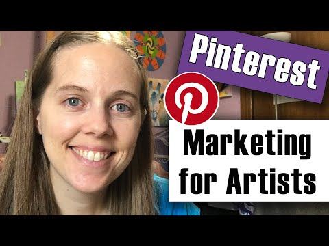 Pinterest Marketing for Artists - Tips for Selling Art & Growing Your Account
