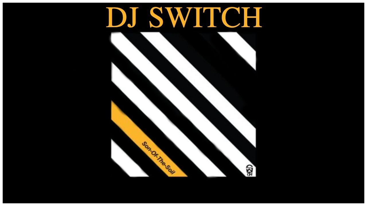 Download DJ SWITCH - SON OF THE SOIL (REACTION)