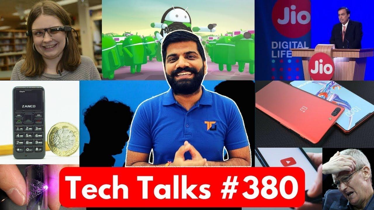 Tech Talks #380 - Oneplus 6, Jio Happy New Year Offer, Smallest Phone, Mi Max 3, Metal Circuit