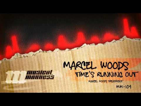 Marcel Woods - Time Is Running Out (Marcel Woods Treatment) [OFFICIAL]