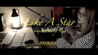 [COVER] 효린(HYOLYN) Like A Star(Corinne Bailey Rae) - Stafaband