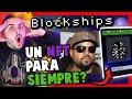 OPORTUNIDAD! 💎 BLOCKSHIPS 🚀 - UN NFT PARA SIEMPRE? 😳 + SORTEO DE $550 USD 👀
