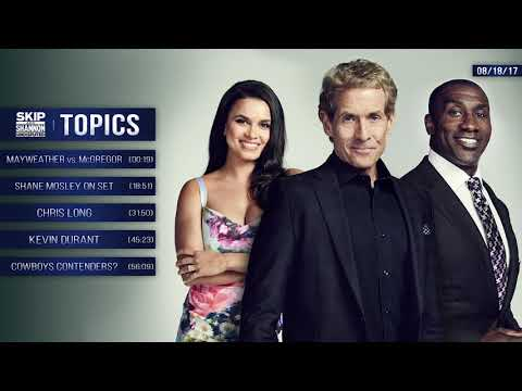 UNDISPUTED Audio Podcast (8.18.17) with Skip Bayless, Shannon Sharpe, Joy Taylor | UNDISPUTED