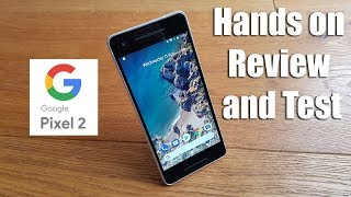 Google Pixel 2 / 4GB RAM / 64GB ROM [Hands on Review and Test]